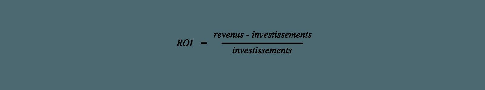 Calcul du ROI dans le cadre de l'analyse financière de l'entreprise